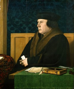 The famous portrait of Thomas Cromwell, who engineered the Dissolution of the Monasteries. The iron fist in the iron glove.